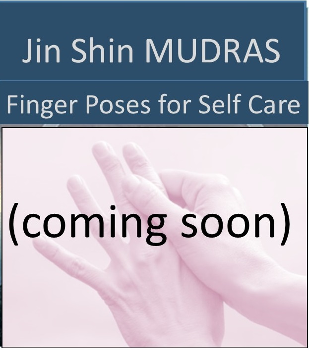 MUDRAS Jin Shin self help with fingers
